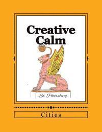 Creative Calm: Cities