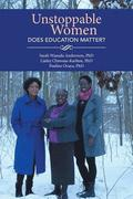 Unstoppable Women - Does Education Matter?