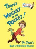 There's a Wocket in My Pocket: Dr. Seuss's Book of Ridiculous Rhymes