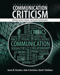 Introduction to Communication Criticism: Methods, Systems, Analysis and Societal Transformations