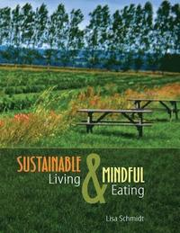 Sustainable Living And Mindful Eating -
