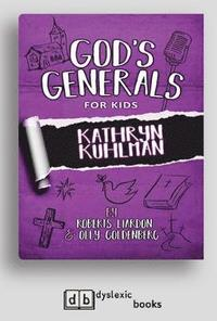 God's Generals For Kids: Kathryn Kuhlman av Roberts Liardon And Olly  Goldenberg (Häftad)
