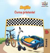 The Wheels The Friendship Race (Romanian Book for Kids)