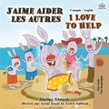 J'aime aider les autres I Love to Help
