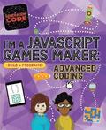 Generation Code: I'm a JavaScript Games Maker: Advanced Coding