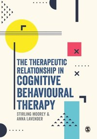 Therapeutic Relationship in Cognitive Behavioural Therapy