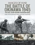 The Battle of Okinawa 1945