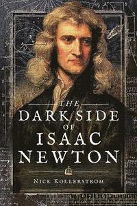 The Dark Side of Isaac Newton