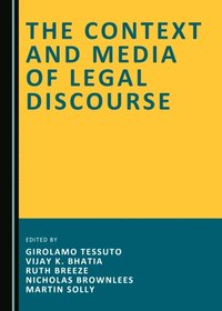 Context and Media of Legal Discourse