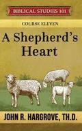A Shepherd's Heart: A Study of Timothy and Titus