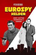 Eurospy-Helden: Jerry Cotton / Kommissar X / Sumuru