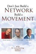 Don't Just Build a Network, Build a Movement