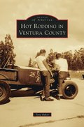 Hot Rodding in Ventura County