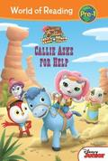 Sheriff Callie's Wild West: Callie Asks for Help