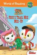 Sheriff Callie's Wild West: Peck's Trail Mix Mix-Up
