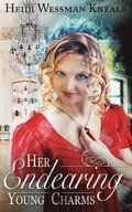 Her Endearing Young Charms: A Regency Romance with Magic...