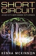 `short Circuit' and Other Geek Stories