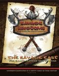 The Savage East: Campaign Setting Expansion Book for the Savage Kingdoms RPG