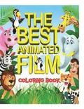 The Best Animated Film Coloring Book: Top 50 Box Office Animated film characters for kids to color in an A4, 52 page book. Includes scenes from Shrek,