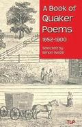 A Book of Quaker Poems 1652-1900