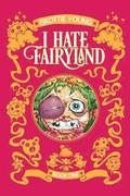 I Hate Fairyland Book One