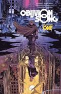 Oblivion Song by Kirkman &; De Felici Volume 1