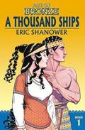 Age of Bronze Volume 1: A Thousand Ships (New Edition)