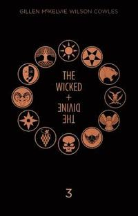 The Wicked + The Divine Deluxe Edition: Year Three