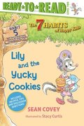 Lily and the Yucky Cookies, 5: Habit 5