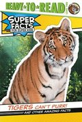 Tigers Can't Purr!: And Other Amazing Facts