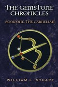 The Gemstone Chronicles Book 1: The Carnelian