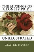 The Musings of a Lonely Pride: Unillustrated
