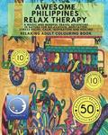 RELAXING Adult Colouring Book: Awesome Philippines Relax Therapy - A Magic and Mindful Travel Adventure in Nature for Relaxation, Meditation, Stress