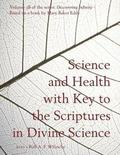 Science and Health with Key to the Scriptures in Divine Science: Discovering Infinity