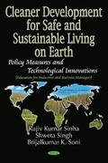 Cleaner Development for Safe and Sustainable Living on Earth