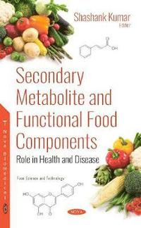Secondary Metabolite and Functional Food Components