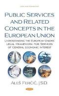 Public Services and Related Concepts in the European Union