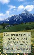Cooperatives in Context: Two Countries, Two Outcomes