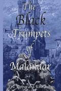 The Black Trumpets of Malandar