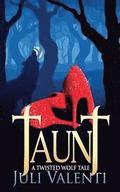 Taunt: A Twisted Wolf Tale