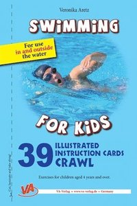 Crawl - 39 Illustrated instruction cards: For use in and outside the water