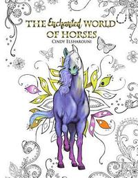 The Magical World of Horses - Cindy Elsharouni - Häftad ...