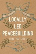 Locally Led Peacebuilding