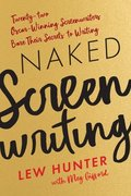 Naked Screenwriting