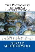 The Dictionary of Dream Interpretation: 2nd Edition