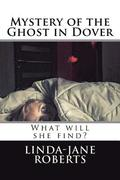 Mystery of the Ghost in Dover