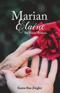 Marian Elaine: The Silent Witness