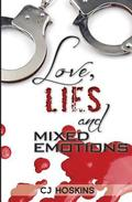 Love, Lies & Mixed Emotions I