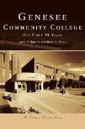 Genesee Community College: The First 50 Years