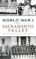 World War I and the Sacramento Valley
